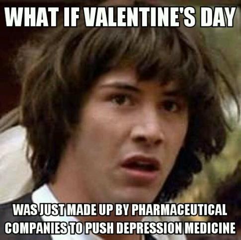49866-valentines-day-meme-conspirac-meyk